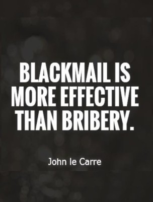 blackmail-is-more-effective-than-bribery-quote-1.jpg