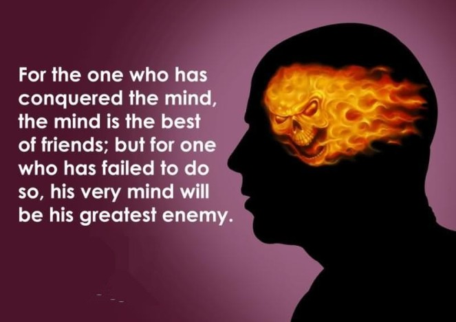 for-the-one-who-has-consquered-the-mind-the-mind-is-the-best-of-friends-but-for-one-who-has-failed-to-do-so-his-very-mind-will-be-this-greatest-enemy.jpg