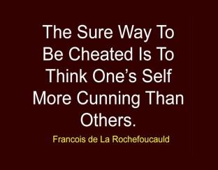 Francois-de-La-Rochefoucauld-Quotes-145-The-Sure-Way-To-Be-Ch...-Quotes.jpg