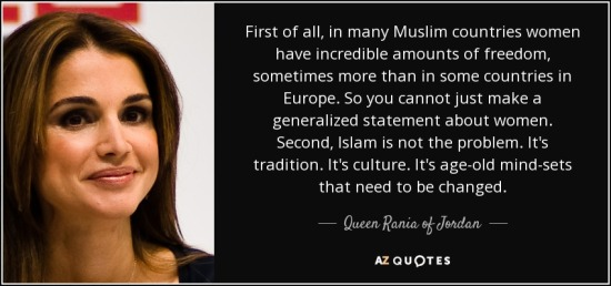 quote-first-of-all-in-many-muslim-countries-women-have-incredible-amounts-of-freedom-sometimes-queen-rania-of-jordan-136-26-44.jpg